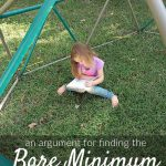An Argument for Finding the Bare Minimum in Your Homeschooling