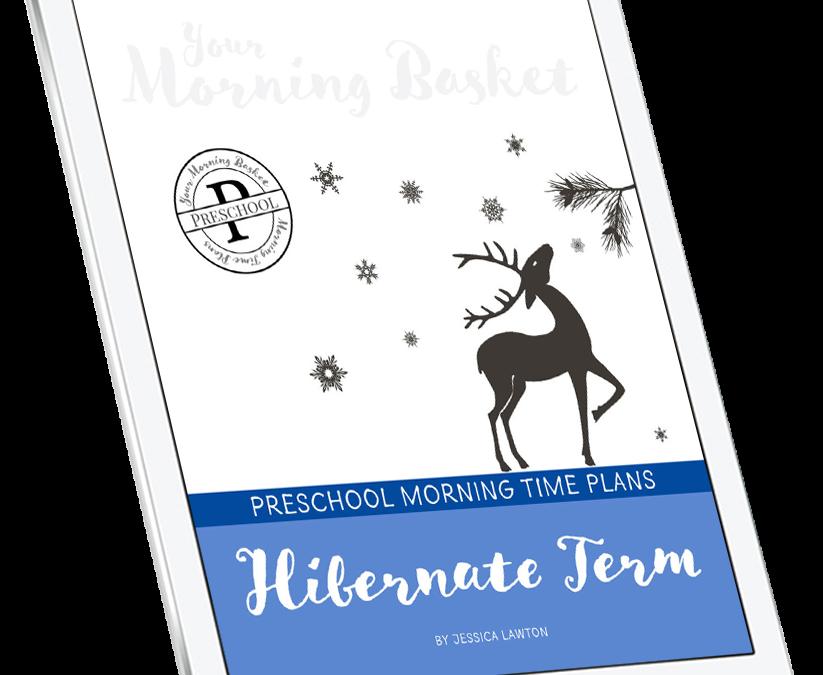 Hibernate Term: Preschool Morning Time Plans