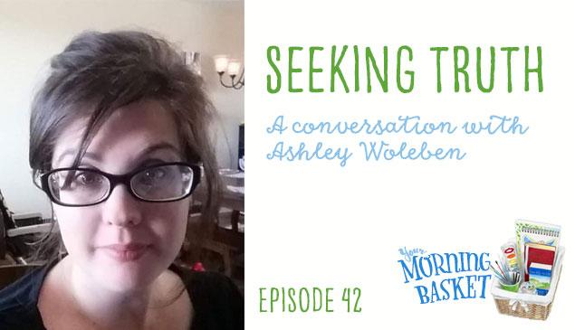 YMB #42 Seeking Truth: A Conversation with Ashley Woleben