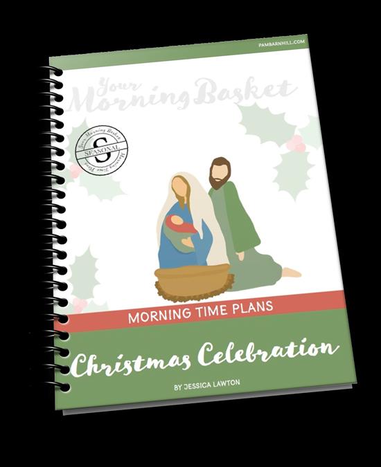 Christmas Celebration Morning Time Plans