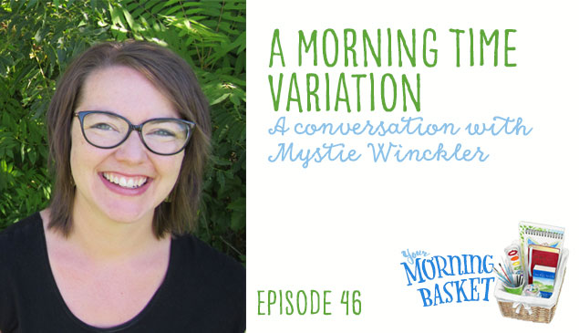 YMB #46 A Morning Time Variation: A Conversation with Mystie Winckler