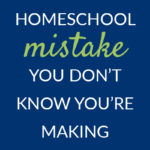 mistake pam barnhill homeschool solutions