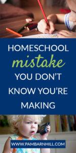 mistake pam barnhill homeschool solutions