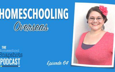HSP 064 Katie Horner: Homeschooling Overseas