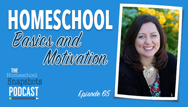 HSP 065 Tricia Goyer: Homeschool Basics & Motivation