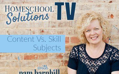 HSTV Summer Planning Series: Content Vs. Skill Subjects