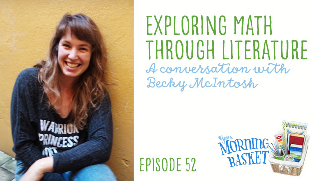 YMB #52 Exploring Math Through Literature: A Conversation with Becky McIntosh