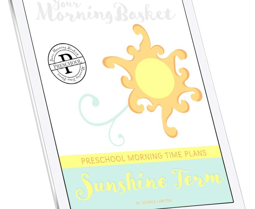 Sunshine Term: Preschool Morning Time Plans