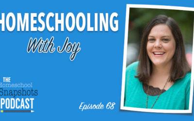 HSP 068 Misty Bailey: Homeschooling with Joy