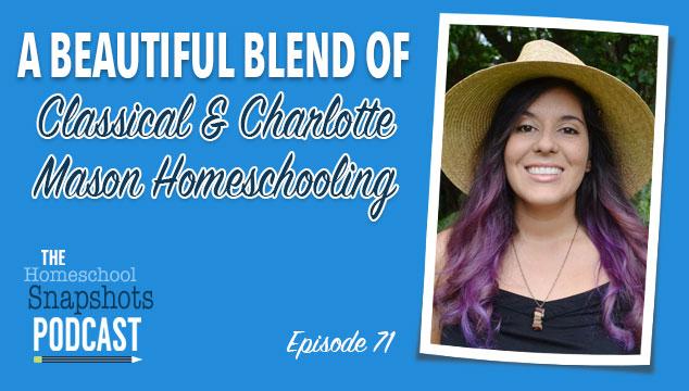 HSP 071 Elsie Iudicello: A Beautiful Blend of Classical & Charlotte Mason Homeschooling