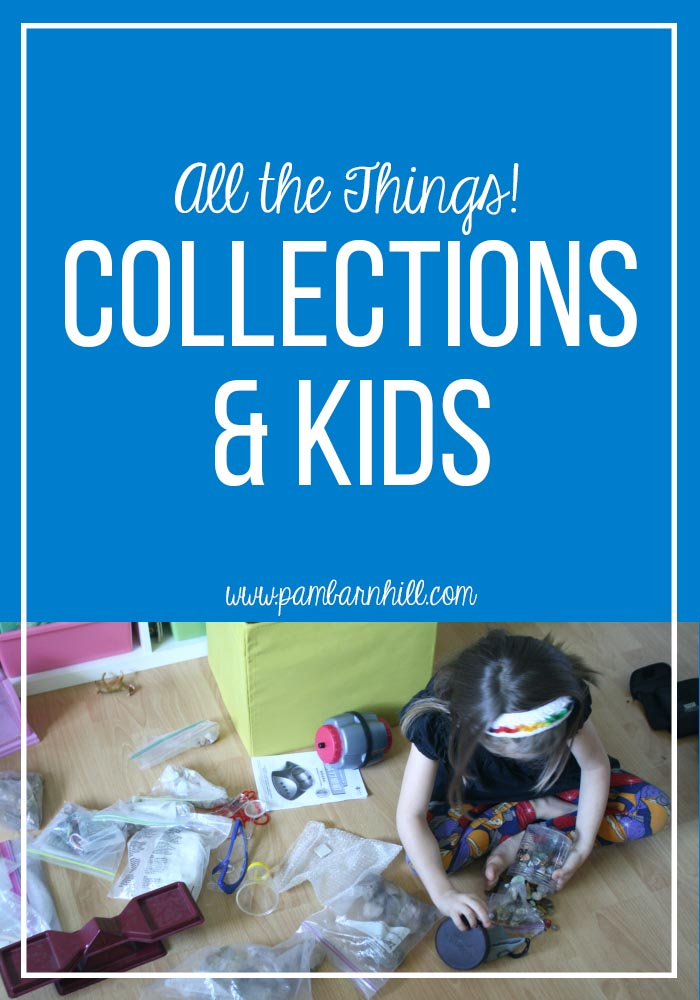 All the Things! Collections and Kids