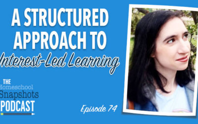 HSP 74 Emily Cook: A Structured Approach to Interest-Led Learning