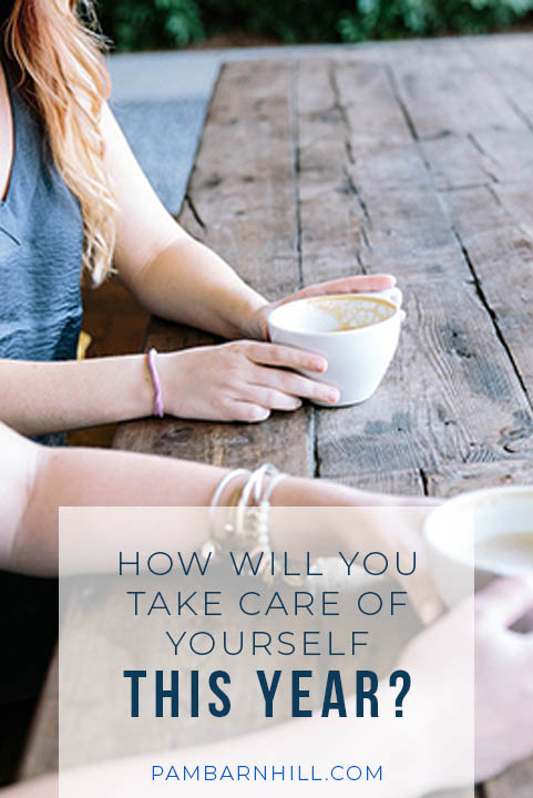 How will you take care of yourself this year?