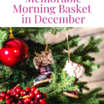Creating a Memorable Morning Time in December