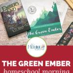 Green Ember Morning Time Plans